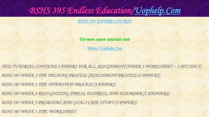 Bshs 395 endless education uophelp com1