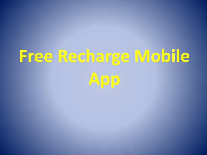 free recharge mobile app