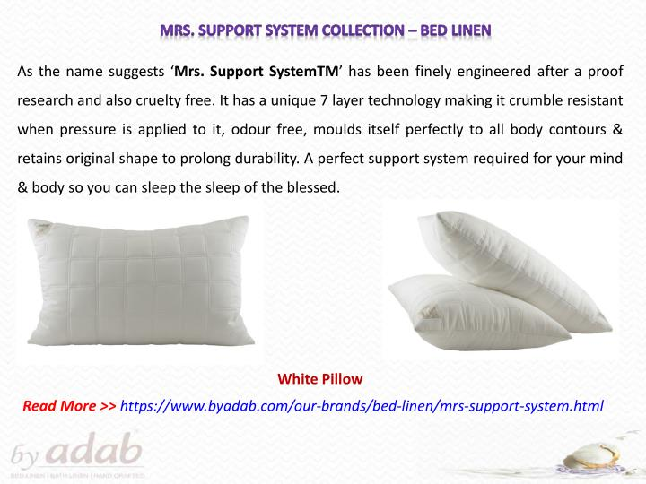 Mrs. Support system Collection – Bed Linen