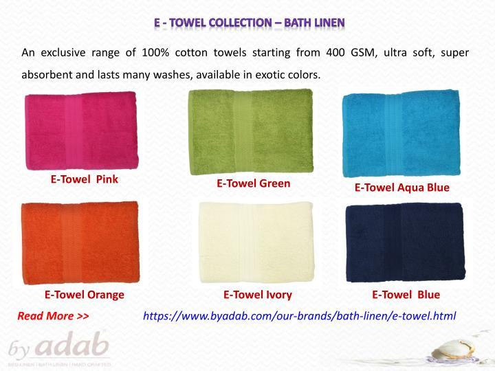 E - Towel Collection – bath Linen