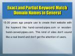 exact and partial keyword match domain names in general