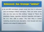 unfocused non strategic linkbait