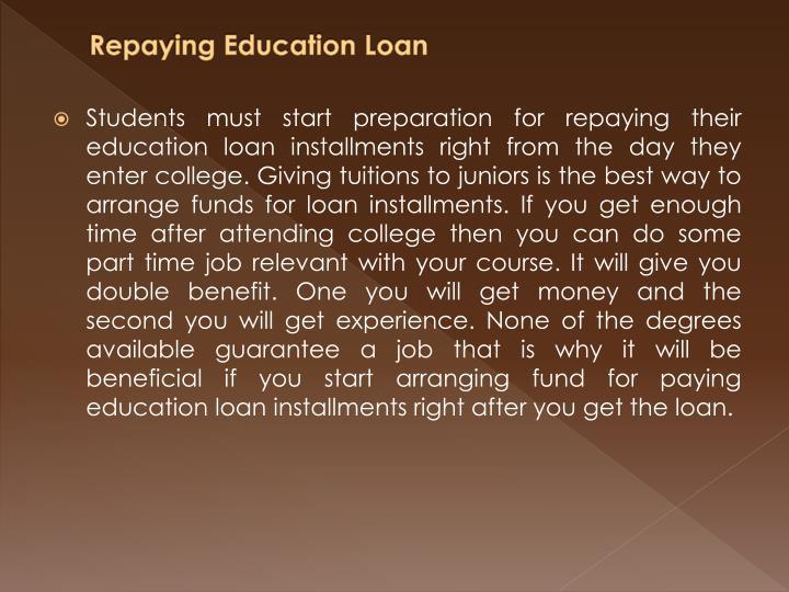 Repaying Education