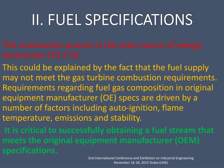 The combustion process is the main source of exergy