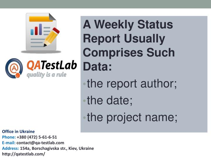A Weekly Status Report Usually Comprises Such Data