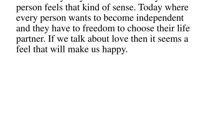 Love creates a delighted atmosphere which makes everybody blessed. These days most of person feels t...