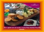 hem sa l kl hem de lezzetli crowne plaza istanbul florya da kahvalt