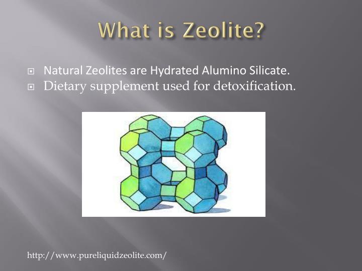 What is zeolite