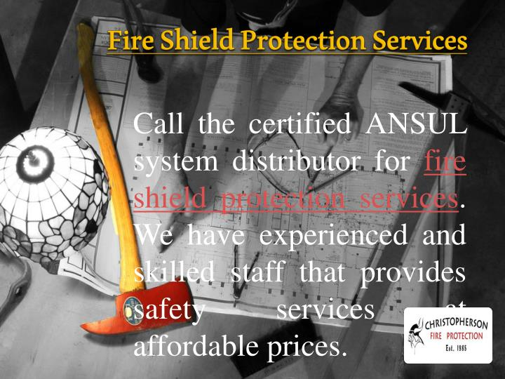 Fire Shield Protection Services