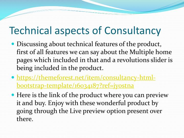 Technical aspects of Consultancy