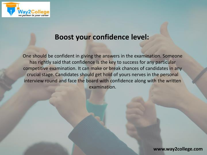 Boost your confidence level: