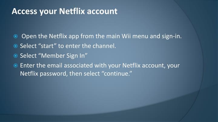 Access your Netflix account