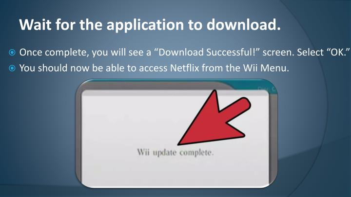 Wait for the application to download.