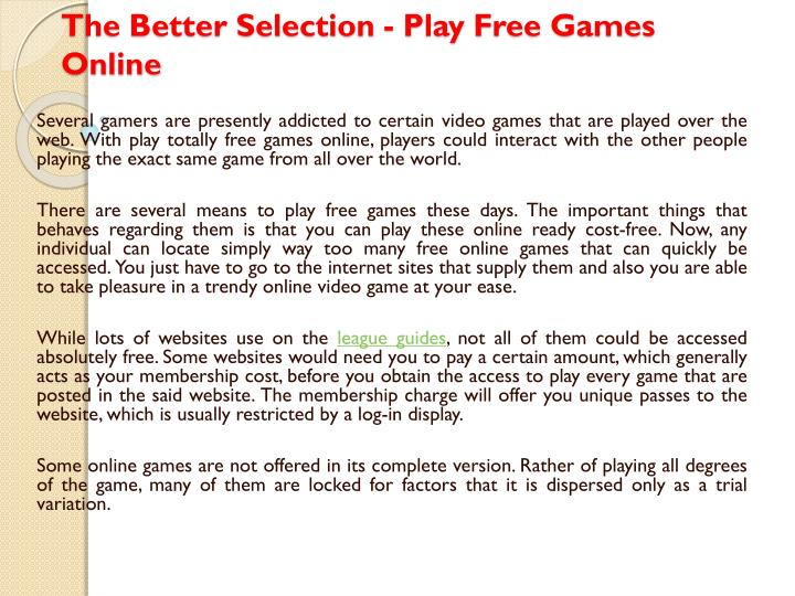 the better selection play free games online n.