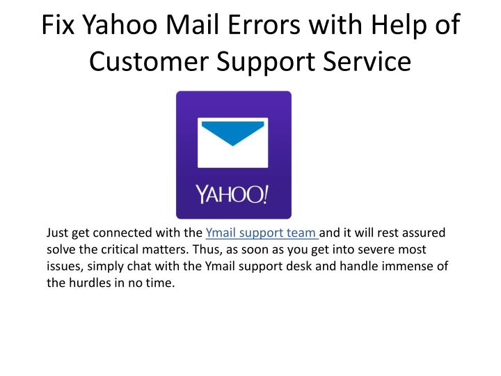 Fix yahoo mail errors with help of customer support service