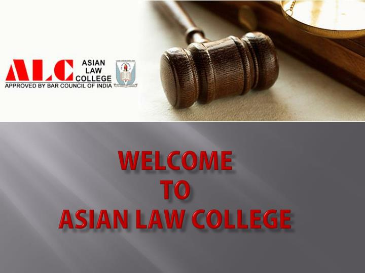welcome to asian law college