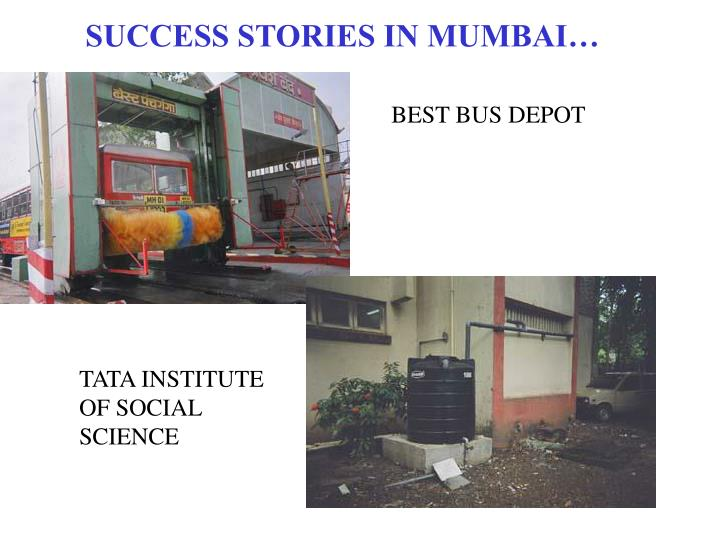 SUCCESS STORIES IN MUMBAI…