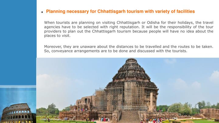 Planning necessary for Chhattisgarh tourism with variety of facilities