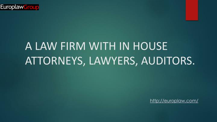 a law firm with in house attorneys lawyers auditors