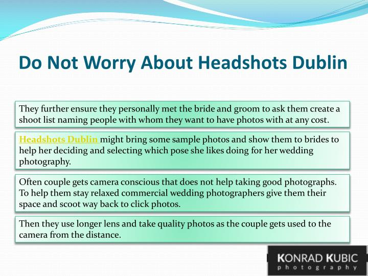 Do not worry about headshots dublin