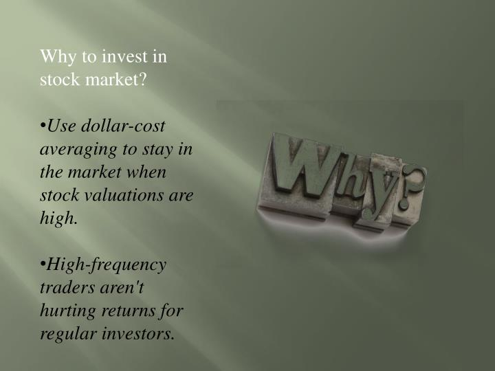 Why to invest in stock market?