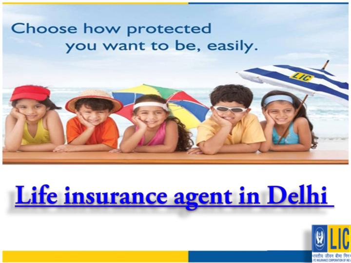 Life insurance agent in Delhi