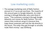 low marketing costs