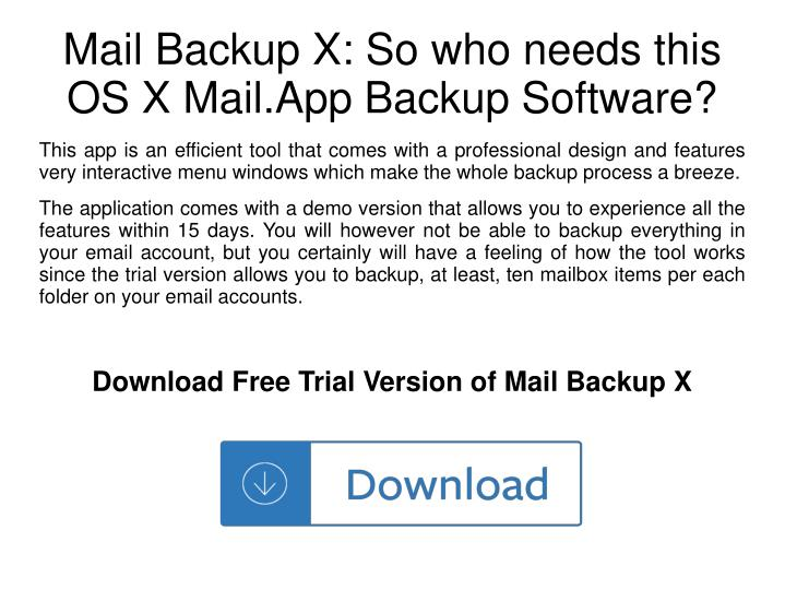 Mail backup x so who needs this os x mail app backup software