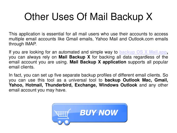 Other Uses Of Mail Backup X