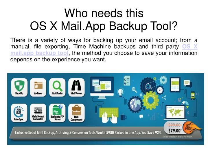 Who needs this os x mail app backup tool