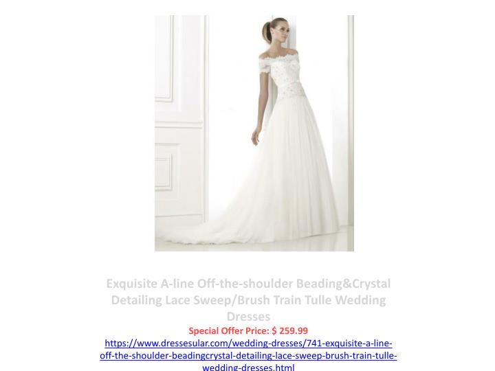Exquisite A-line Off-the-shoulder Beading&Crystal Detailing Lace Sweep/Brush Train Tulle Wedding Dresses