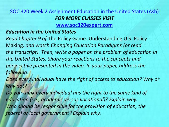 SOC 320 Week 2 Assignment Education in the United States (Ash)
