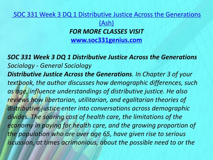 SOC 331 Week 3 DQ 1 Distributive Justice Across the Generations (Ash)
