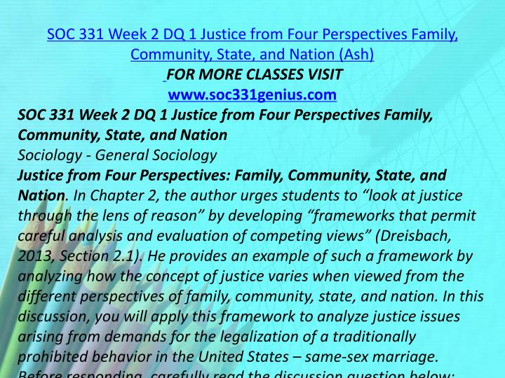 SOC 331 Week 2 DQ 1 Justice from Four Perspectives Family, Community, State, and Nation (Ash)