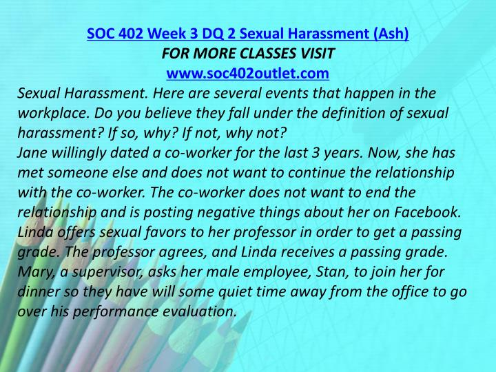 SOC 402 Week 3 DQ 2 Sexual Harassment (Ash)