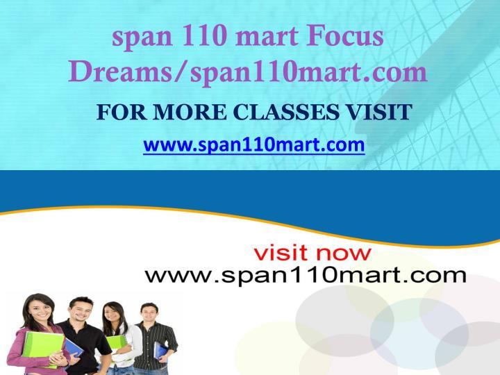 span 110 mart Focus Dreams/span110mart.com