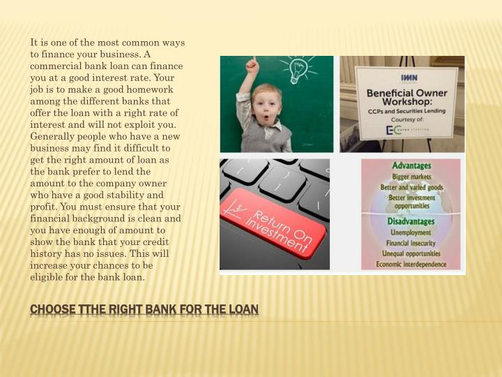Choose tthe right bank for the loan