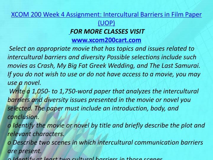 XCOM 200 Week 4 Assignment: Intercultural Barriers in Film Paper (UOP)