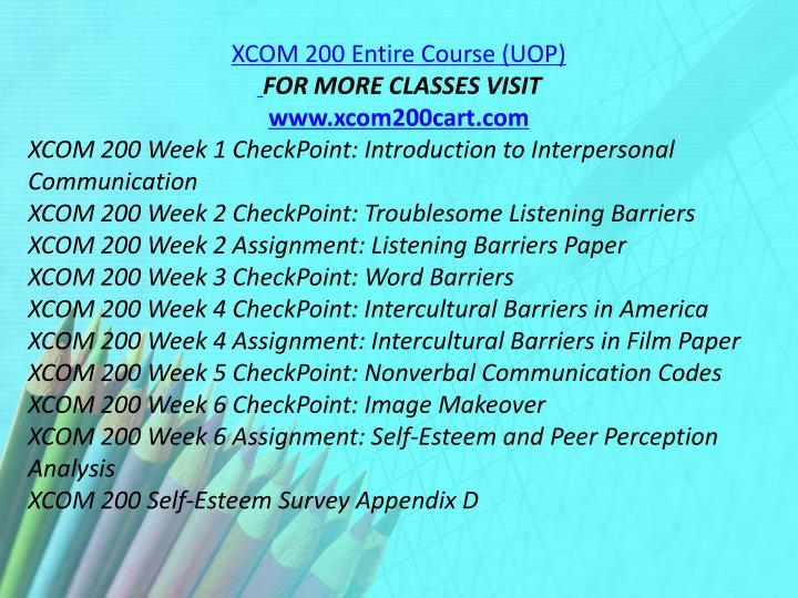 XCOM 200 Entire Course (UOP)