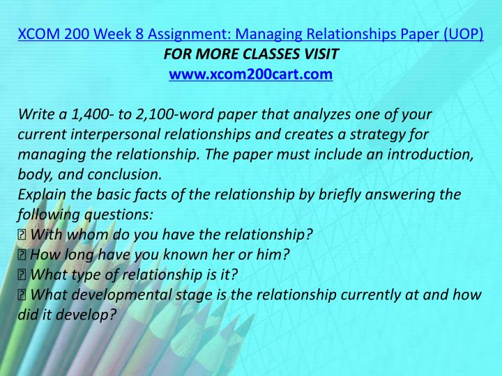XCOM 200 Week 8 Assignment: Managing Relationships Paper (UOP)