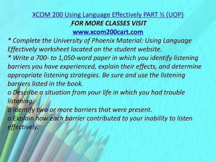 XCOM 200 Using Language Effectively PART ½ (UOP)