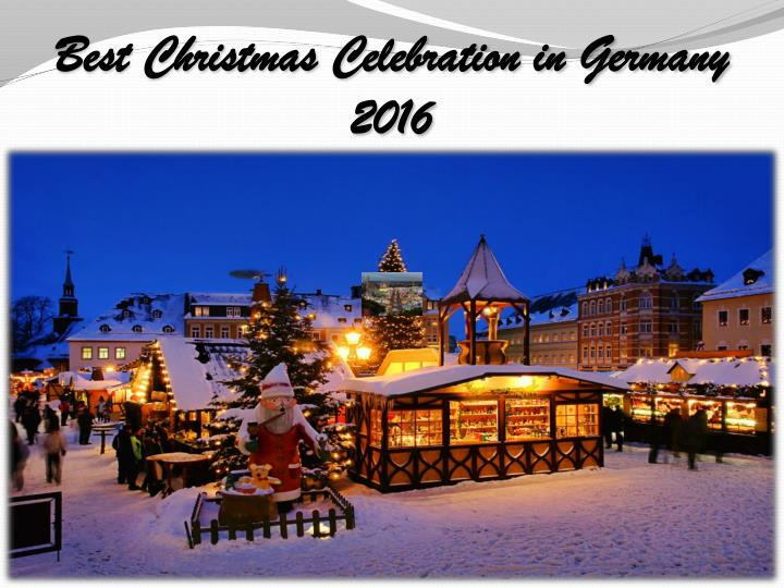 Best christmas celebration in germany 2016