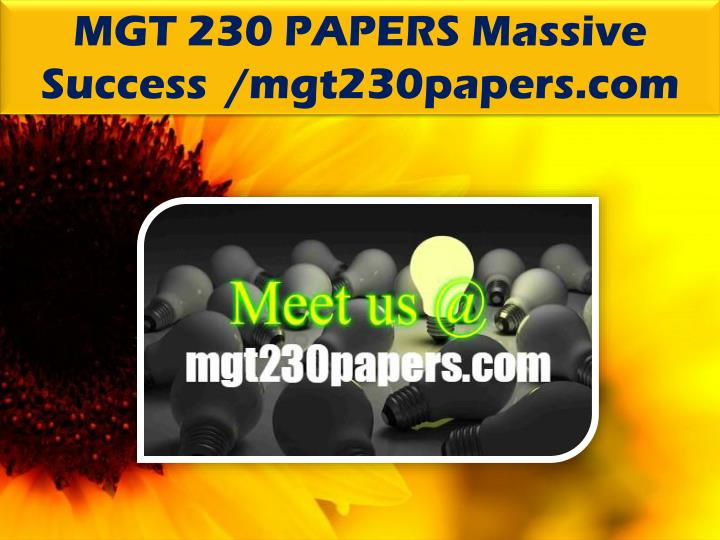 MGT 230 PAPERS Massive