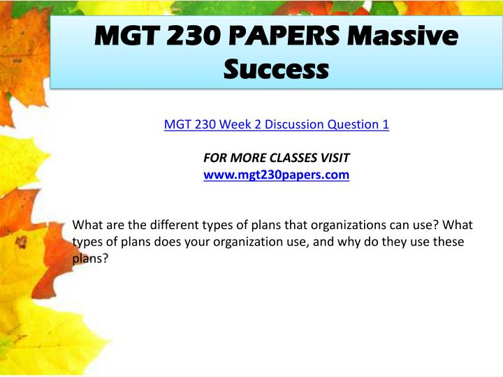 MGT 230 PAPERS Massive Success