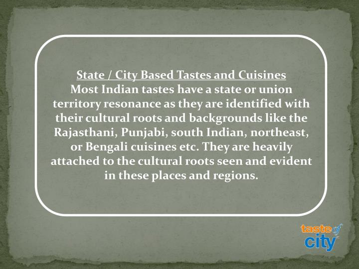 State / City Based Tastes and