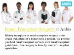 renal transplant surgery at anbis
