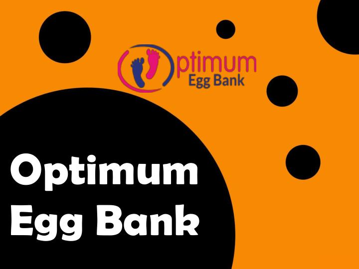optimum egg bank