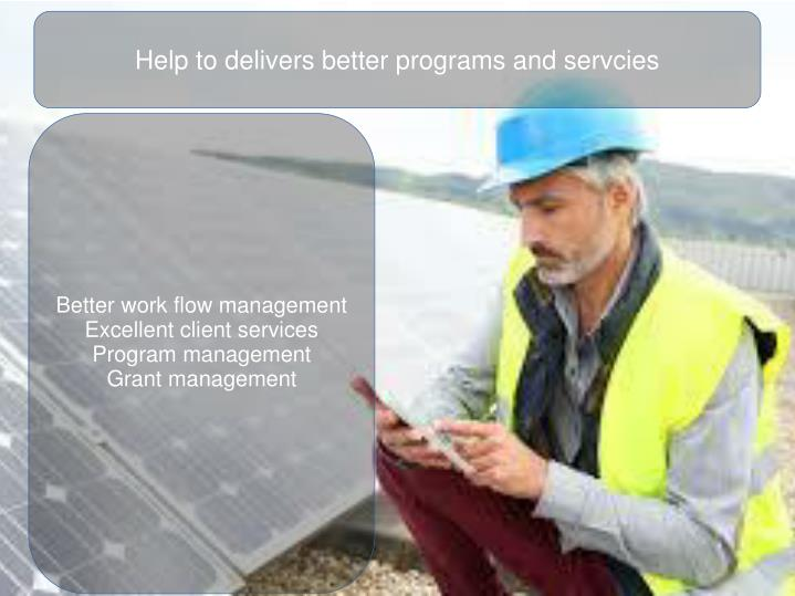 Help to delivers better programs and servcies