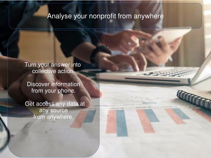 Analyse your nonprofit from anywhere