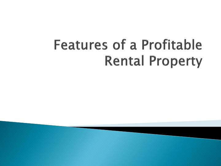 Features of a profitable rental property